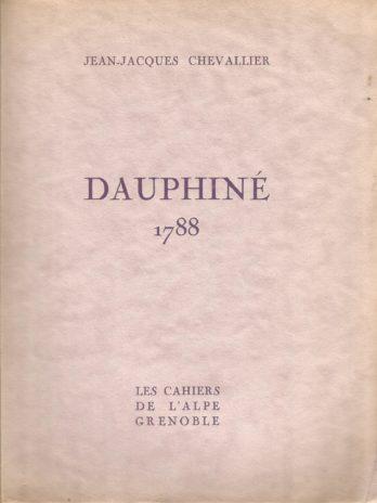 Dauphiné 1788, par Jean-Jacques Chevallier