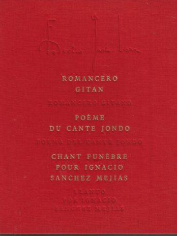 Federico Garcia Lorca, Romancero gitan, Poème du cante jondo, Chant funèbre pour Ignacio Sanchez Mejias
