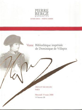 Vente Bibliothèque impériale de Dominique de Villepin, Drouot Richelieu, Paris, Mercredi 19 mars 2008, Livres et autographes