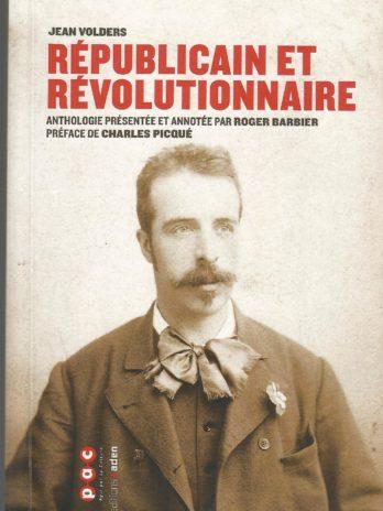 Jean Volders Républicain et révolutionnaire