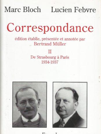 March Bloch, Lucien Febvre, Correspondance, tome 2
