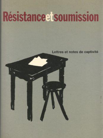 Résistance et soumission, Lettres et notes de captivité, par Dietrich Bonhoeffer