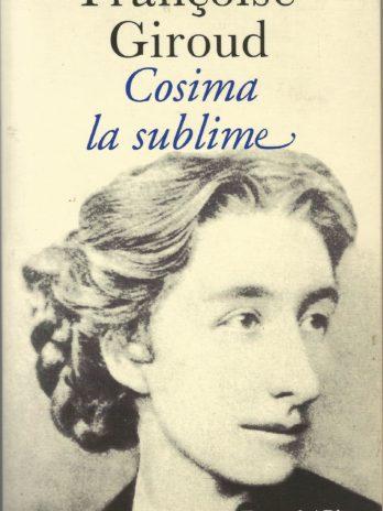Cosima la sublime, par Françoise Giroud