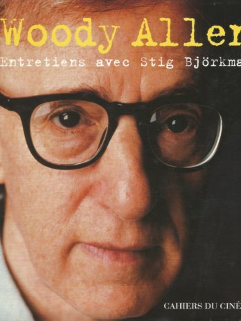Woody Allen, Entretiens avec Stig Björkman