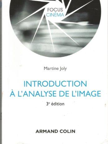 Introduction à l'analyse de l'image, Martine Joly