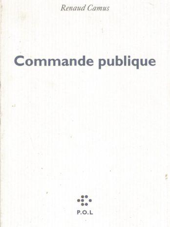 Commande publique, Renaud Camus