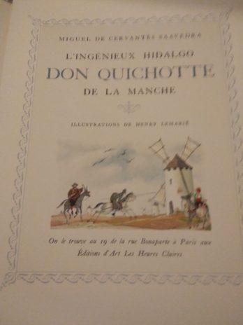 Miguel de Cervantès Saavedra, L'ingénieux hidalgo Don Quichotte de la Manche. Illustrations de Henry Lemarié