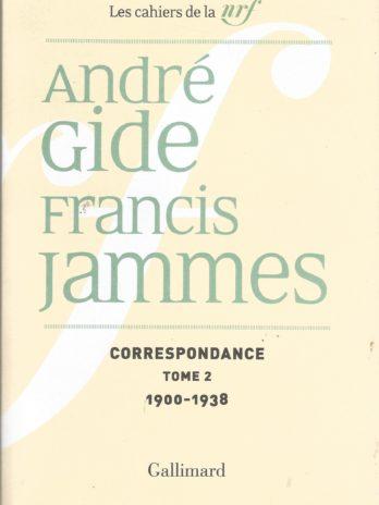 André Gide – Francis Jammes, Correspondance, tome 2 (1900-1938)