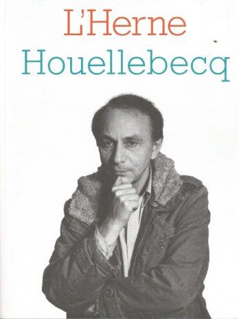 Cahier de l'Herne Michel Houellebecq