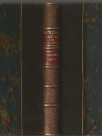 Madame Alphonse Daudet, L'enfance d'une Parisienne, suivi de Fragments d'un livre inédit