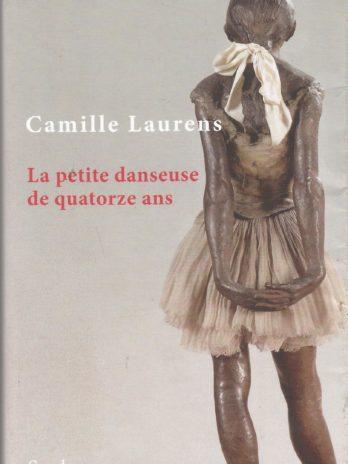 La petite danseuse de quatorze ans, par Camille Laurens