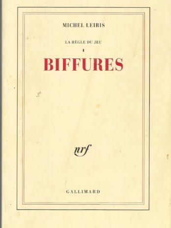Michel Leiris, Biffures