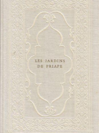 Les jardins de Priape, poésies érotiques du Seizième siècle