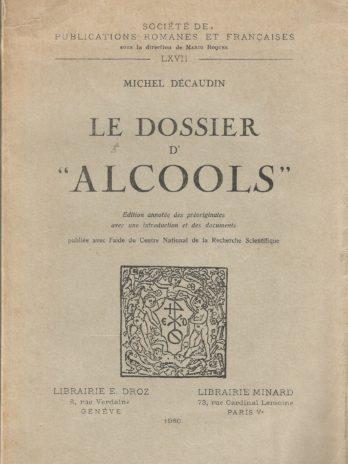 """Le dossier d' """"Alcools"""", par Michel Décaudin"""