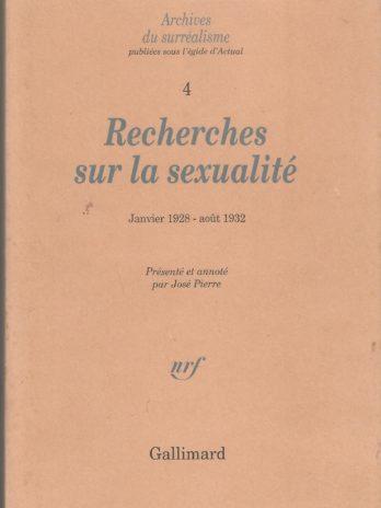 Archives du surréalisme n°4, Recherches sur la sexualité (janvier 1928 – août 1932)
