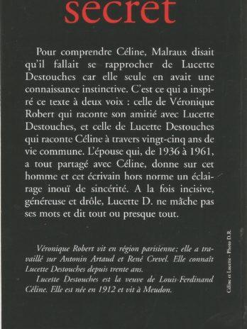 Céline secret, Véronique Robert avec Lucette Destouches