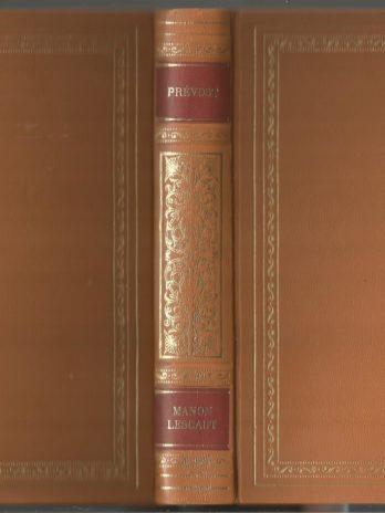 Abbé Prévost, Histoire du Chevalier des Grieux et de Manon Lescaut