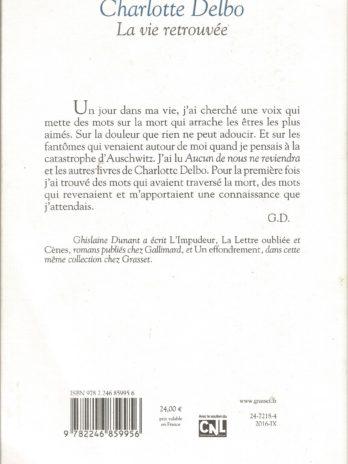 Ghislaine Dunant, Charlotte Delbo, la vie retrouvée