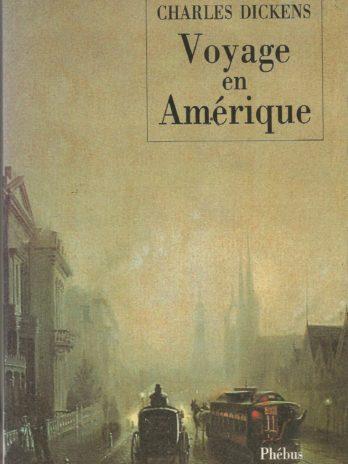 Charles Dickens, Voyage en Amérique