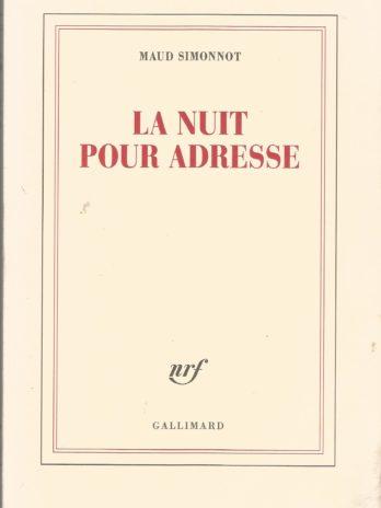 Maud Simonnot, La nuit pour adresse