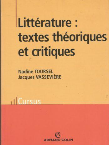 Littérature: textes théoriques et critiques, par Nadine Toursel et Jacques Vassevière