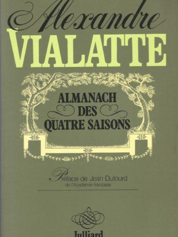 Alexandre Vialatte, Almanach des quatre saisons