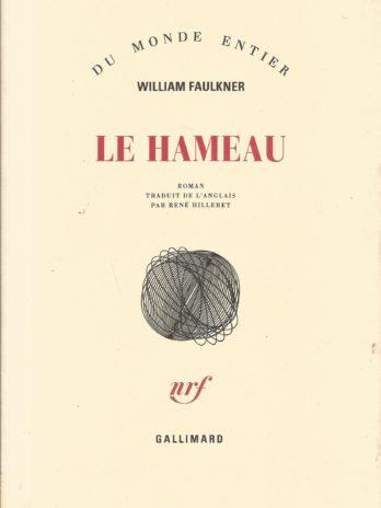 William Faulkner, Le hameau